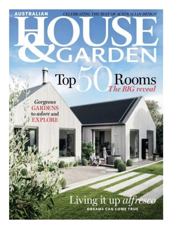 Australian House and Garden Magazine April 2021 Issue
